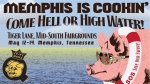 Memphis is Cookin': Come Hell or High Water